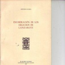 Libros de segunda mano: ENUMERACION DR LOS HELECHOS DE LANZAROTE 1965. Lote 170049772