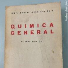 Libros de segunda mano de Ciencias: QUÍMICA GENERAL. MENDIOLA 1964.. Lote 170164652