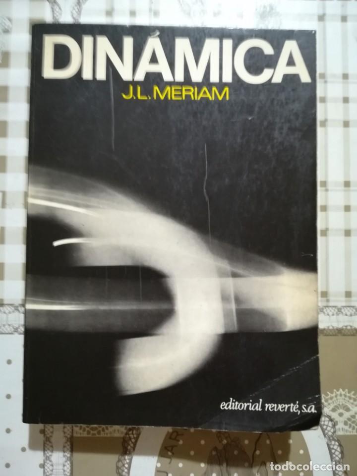 DINÁMICA - J.L. MERIAM (Libros de Segunda Mano - Ciencias, Manuales y Oficios - Física, Química y Matemáticas)