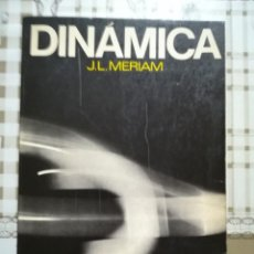 Libros de segunda mano de Ciencias: DINÁMICA - J.L. MERIAM. Lote 170212304