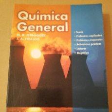 Libros de segunda mano de Ciencias: QUÍMICA GENERAL (M. R. FERNÁNDEZ / J. A. FIDALGO) EVEREST. Lote 170229860