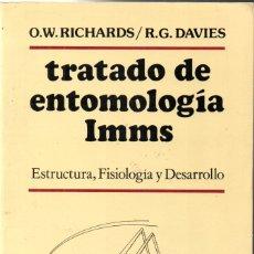 Libros de segunda mano: RICHARDS - DAVIES : TRATADO DE ENTOMOLOGÍA IMMS - ESTRUCTURA, FISIOLOGÍA Y DESARROLLO (OMEGA, 1983). Lote 170288948