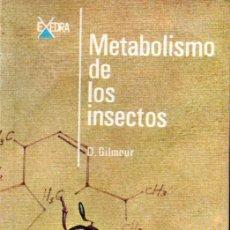 Libros de segunda mano: GILMOUR. METABOLISMO DE LOS INSECTOS (ALHAMBRA, 1968) . Lote 170290748