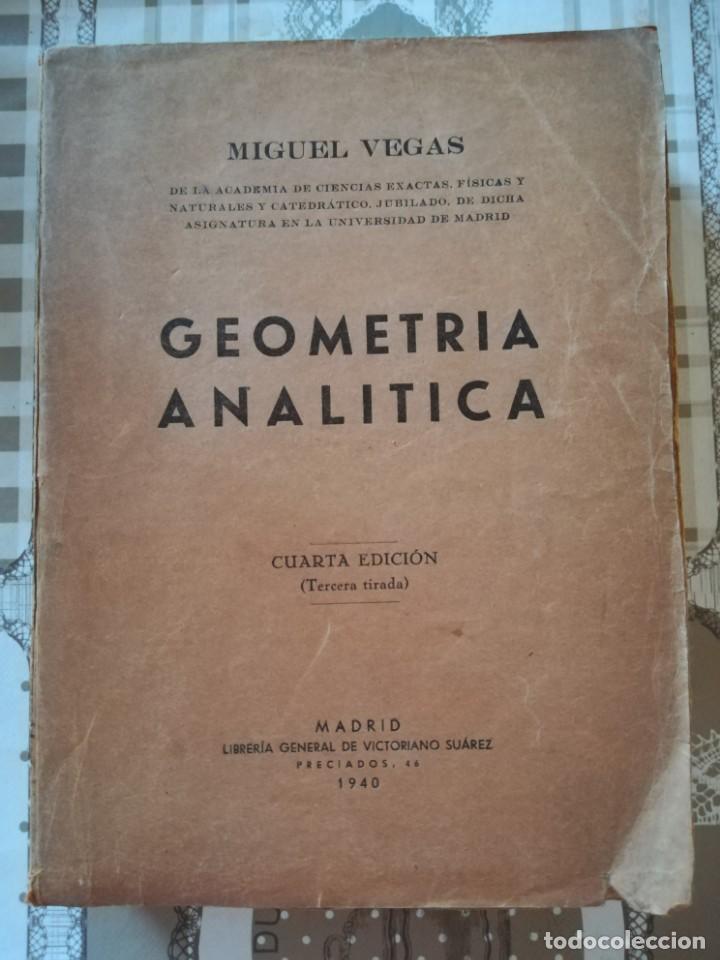 GEOMETRÍA ANALÍTICA - MIGUEL VEGAS (Libros de Segunda Mano - Ciencias, Manuales y Oficios - Física, Química y Matemáticas)