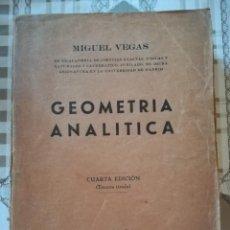 Libros de segunda mano de Ciencias: GEOMETRÍA ANALÍTICA - MIGUEL VEGAS. Lote 170304672