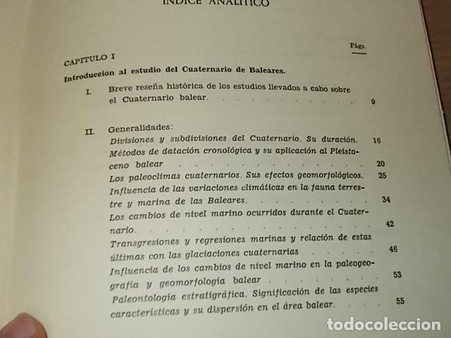 Libros de segunda mano: LOS TIEMPOS CUATERNARIOS EN BALEARES (MALLORCA,MENORCA ,IBIZA). JUAN CUERDA. 1ª EDICIÓN 1975. - Foto 14 - 170319966
