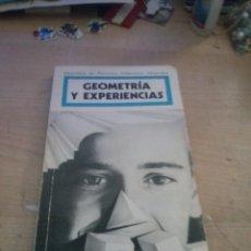 Libros de segunda mano de Ciencias: GEOMETRIA Y EXPERIENCIAS - JESUS GARCIA ARENAS. CELESTI BERTRAN I INFANTE ALHAMBRA LONGMAN. Lote 170348016