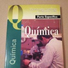 Libros de segunda mano de Ciencias: QUÍMICA. PRUEBAS DE ACCESO A LA UNIVERSIDAD PARA MAYORES DE 25 AÑOS. PARTE ESPECÍFICA. EDITORIAL MAD. Lote 170384868