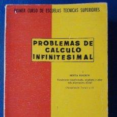 Libros de segunda mano de Ciencias: PROBLEMAS DE CALCULO INFINITESIMAL SEXTA EDICION. Lote 170511776