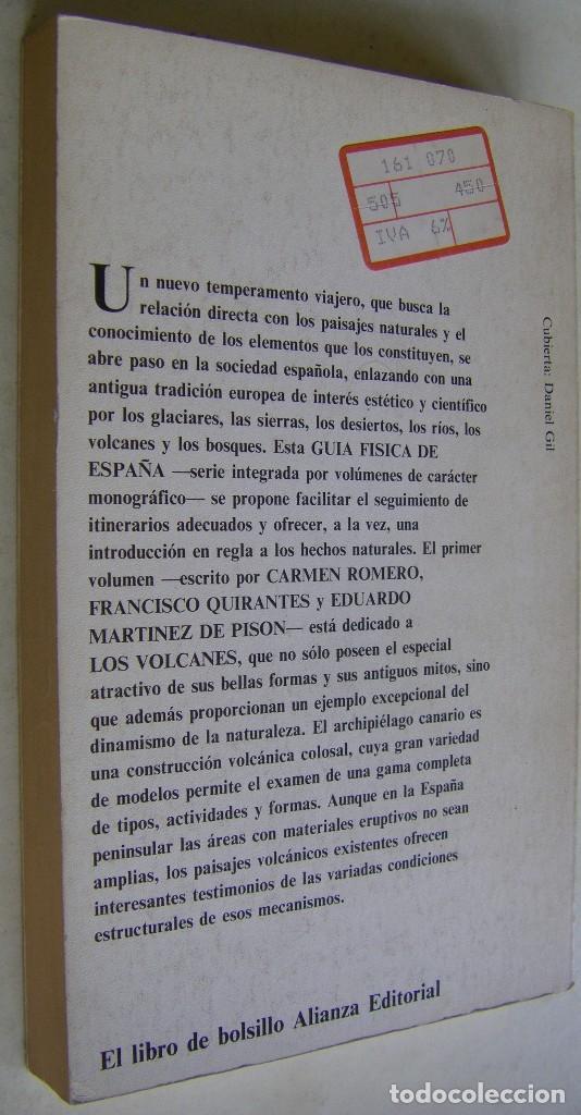 Libros de segunda mano: LOS VOLCANES - GUIA FISICA DE ESPAÑA, C. ROMERO, F. QUIRANTES, E. MARTINEZ DE PISON, ALIANZA EDIT. - Foto 2 - 170586705