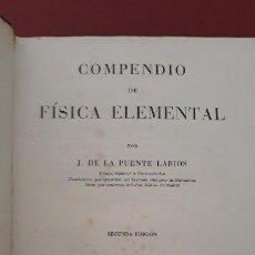Libros de segunda mano de Ciencias: COMPENDIO DE FISICA ELEMENTAL. J DE LA FUENTE LARIOS. 2º EDICION 1943. Lote 170614225