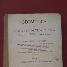 Libros de segunda mano de Ciencias: GEOMETRIA POR MIGUEL ORTEGA Y SALA. TOMO II. TEORIAS IMPORTANTES Y EJERCICIOS. 1942. Lote 170617715