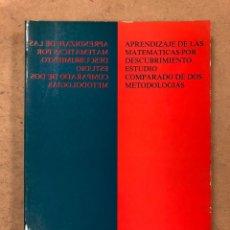 Libros de segunda mano de Ciencias: APRENDIZAJE DE LAS MATEMÁTICAS POR DESCUBRIMIENTO. ESTUDIO COMPARADO DE DOS METODOLOGÍAS. Lote 170728984
