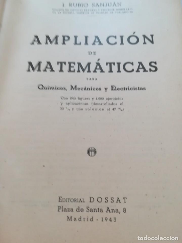 Libros de segunda mano de Ciencias: Ampliación de Matemáticas para químicos, mecánicos y electricistas - I. Rubio Sanjuán - 1943 - Foto 4 - 170853460