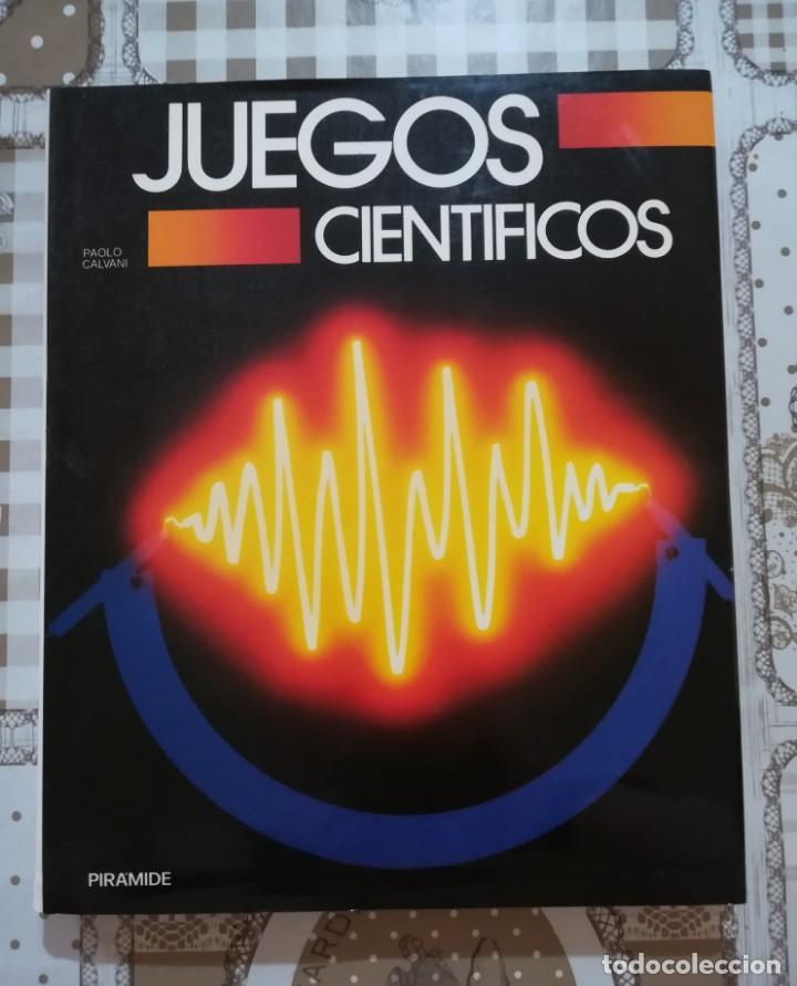 JUEGOS CIENTÍFICOS - PAOLO CALVANI (Libros de Segunda Mano - Ciencias, Manuales y Oficios - Física, Química y Matemáticas)
