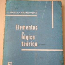 Libros de segunda mano de Ciencias: ELEMENTOS DE LÓGICA TEÓRICA. D. HILBERT Y W. ACKERMANN. ESTRUCTURA Y FUNCIÓN. EDITORIAL TECNOS. REI. Lote 170858938