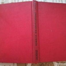 Libros de segunda mano de Ciencias: UNDERSTANDING SCIENCE - WILLIAM H. CROUSE - EN INGLÉS. Lote 170862650