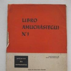 Libros de segunda mano: LIBRO AMUCHASTEGUI Nº 1 - PÁJAROS DE NORTEAMÉRICA - CARLOS SELVA - PUBLICACIONES UNIVERSALES.. Lote 170928405