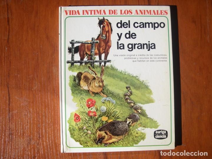 LIBRO VIDA INTIMA DE LOS ANIMALES DEL CAMPO Y DE LA GRANJA (Libros de Segunda Mano - Ciencias, Manuales y Oficios - Biología y Botánica)