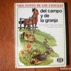 Libros de segunda mano: LIBRO VIDA INTIMA DE LOS ANIMALES DEL CAMPO Y DE LA GRANJA. Lote 170971320