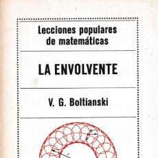 Libros de segunda mano de Ciencias: MATEMATICAS - LA ENVOLVENTE - V.G.BOLTIENSKI - ED. MIR 1977 / MOSCÚ. Lote 171082798