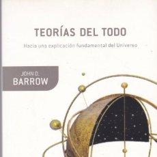 Libros de segunda mano de Ciencias: TEORÍAS DEL TODO - JOHN D. BARROW - DRAKONTOS/CRÍTICA EDITORIAL 2006. Lote 171085102