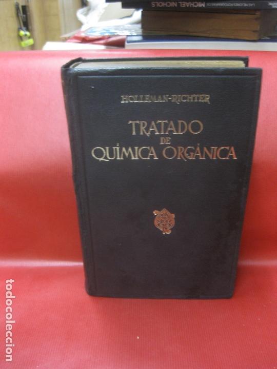 TRATADO DE QUIMICA ORGANICA.. HOLLEMAN-RICHTER. MANUEL MARIN, EDITOR 1945 (Libros de Segunda Mano - Ciencias, Manuales y Oficios - Física, Química y Matemáticas)