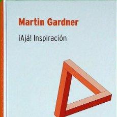 Libros de segunda mano de Ciencias: ¡AJÁ!: INSPIRACIÓN - MARTIN GARDNER. Lote 171183558