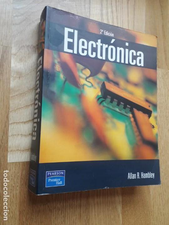ELECTRÓNICA / ALLAN R. HAMBLEY / PEARSON PRENTICE HALL, 2ª EDICIÓN, 2003 / 903 PÁGINAS (Libros de Segunda Mano - Ciencias, Manuales y Oficios - Física, Química y Matemáticas)