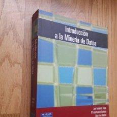 Libros de segunda mano de Ciencias: INTRODUCCIÓN A LA MINERÍA DE DATOS / JOSÉ HERNÁNDEZ ORALLO Y OTROS / PEARSON, PRENTICE HALL. 2004. Lote 171245553