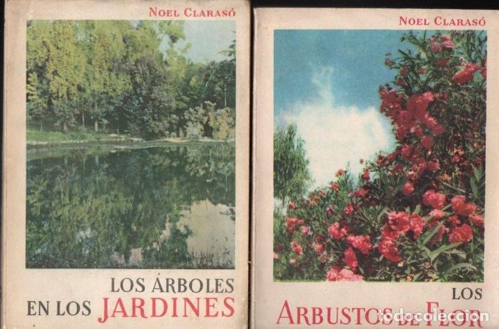 Libros de segunda mano: NOEL CLARASÓ . MANUALES DE JARDINERÍA - 10 TOMOS, COLECCIÓN COMPLETA (GILI, 1958 A 1963) - Foto 2 - 171358399