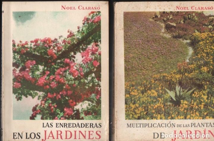 Libros de segunda mano: NOEL CLARASÓ . MANUALES DE JARDINERÍA - 10 TOMOS, COLECCIÓN COMPLETA (GILI, 1958 A 1963) - Foto 3 - 171358399