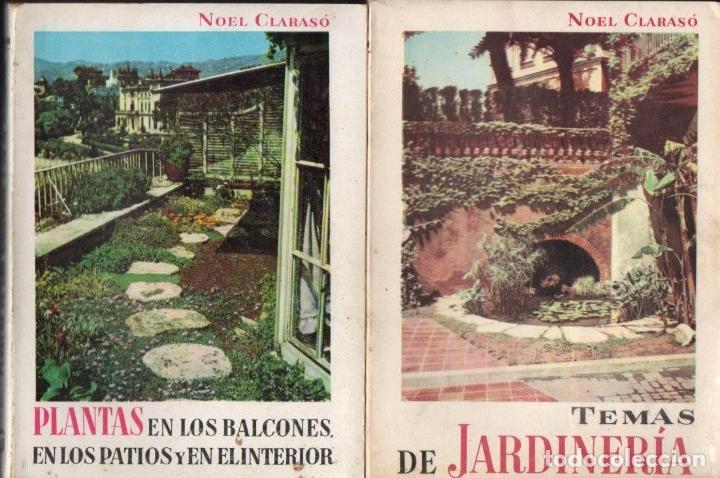 Libros de segunda mano: NOEL CLARASÓ . MANUALES DE JARDINERÍA - 10 TOMOS, COLECCIÓN COMPLETA (GILI, 1958 A 1963) - Foto 4 - 171358399