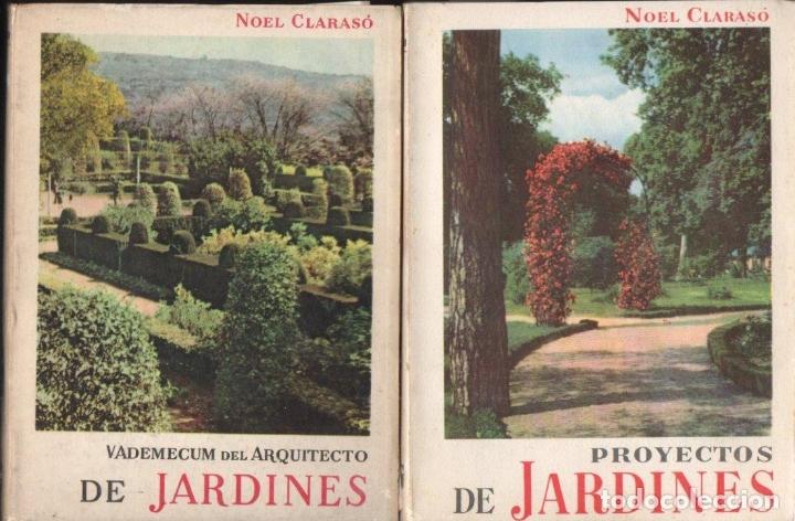 Libros de segunda mano: NOEL CLARASÓ . MANUALES DE JARDINERÍA - 10 TOMOS, COLECCIÓN COMPLETA (GILI, 1958 A 1963) - Foto 5 - 171358399