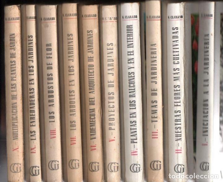 NOEL CLARASÓ . MANUALES DE JARDINERÍA - 10 TOMOS, COLECCIÓN COMPLETA (GILI, 1958 A 1963) (Libros de Segunda Mano - Ciencias, Manuales y Oficios - Biología y Botánica)