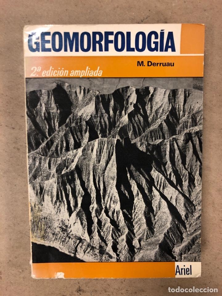 GEOMORFOLOGÍA. MAX DERRUAU. EDITORIAL ARIEL 1978. ILUSTRADO. 528 PÁGINAS. (Libros de Segunda Mano - Ciencias, Manuales y Oficios - Paleontología y Geología)