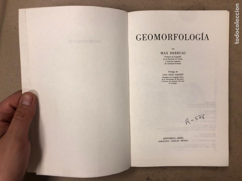 Libros de segunda mano: GEOMORFOLOGÍA. MAX DERRUAU. EDITORIAL ARIEL 1978. ILUSTRADO. 528 PÁGINAS. - Foto 2 - 171464300