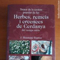 Libros de segunda mano: HERBES, REMEIS I CREENCES DE CERDANYA DEL TEMPS ANTIC. Lote 171533345