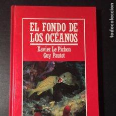 Libros de segunda mano: EL FONDO DE LOS OCÉANOS, LE PICHÓN, PAUTOT. Lote 171595468