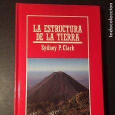 Libros de segunda mano: LA ESTRUCTURA DE LA TIERRA, S. P. CLARK. Lote 171595979