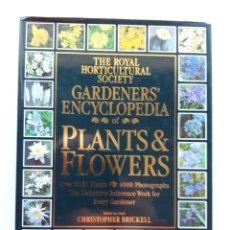 Libros de segunda mano: GARDENERS' ENCYCLOPEDIA OF PLANTS & FLOWERS, CHRISTOPHER BRICKELL. Lote 171597588