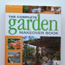 Libros de segunda mano: THE COMPLETE GARDEN MAKEOVER BOOK. Lote 171597728