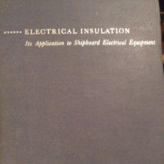 Libros de segunda mano de Ciencias: ELECTRICAL INSULATION. Lote 171729447