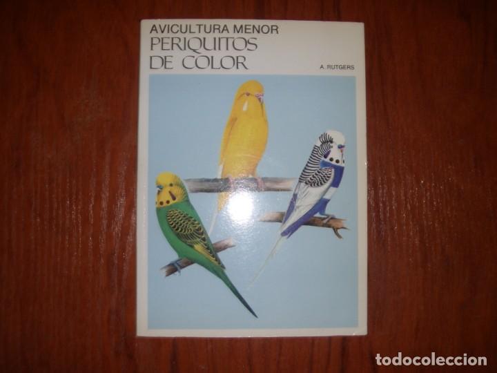 LIBRO PERIQUITOS DE COLOR A RUTGERS 1ª ED EN ESPAÑOL 1986 (Libros de Segunda Mano - Ciencias, Manuales y Oficios - Biología y Botánica)