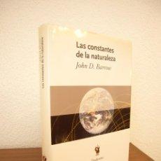 Libros de segunda mano de Ciencias: JOHN D. BARROW: LAS CONSTANTES DE LA NATURALEZA (CRÍTICA, DRAKONTOS, 2005) TAPA DURA. Lote 171755767