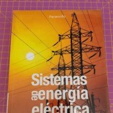 Libros de segunda mano de Ciencias: SISTEMAS DE ENERGÍA ELÉCTRICA - BARRERO GONZÁLEZ, FERMÍN - EDIT. THOMSON PARANINFO. Lote 171760838