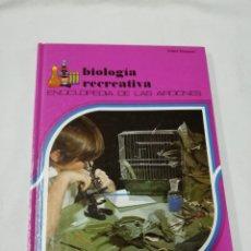 Libros de segunda mano: ETHEL HANAUER - BIOLOGÍA RECREATIVA - ALTEA 1982. Lote 171781948