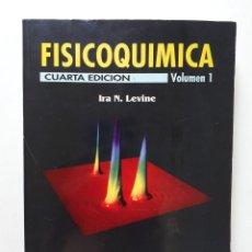 Livros em segunda mão: FISICOQUIMICA / VOLUMEN 1 / IRA N. LEVINE / MCGRAW-HILL 2001. Lote 171808054