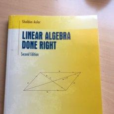 Libros de segunda mano de Ciencias: LINEAR ALGEBRA DONE RIGHT, AXLER, ALGEBRA LINEAL. Lote 171840333