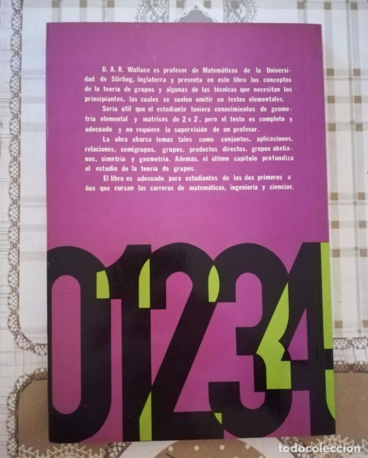 Libros de segunda mano de Ciencias: Grupos. Selección de problemas resueltos - D.A.R. Wallace - Serie Limusa - México 1978 - Foto 2 - 171885543